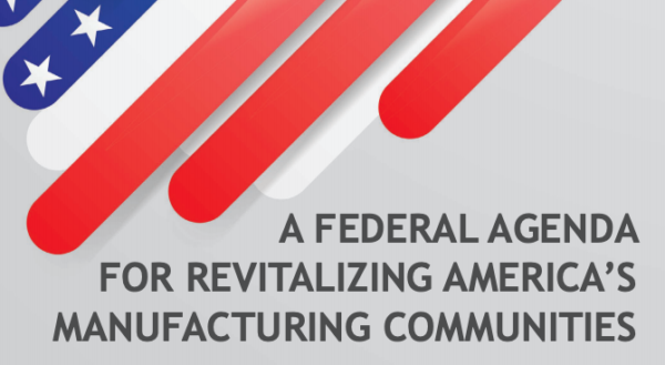a federal agenda for revitalizing america s manufacturing